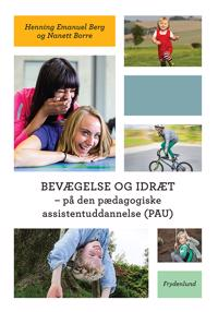 Bevægelse og idræt - på den pædagogiske assistentuddannelse (PAU)