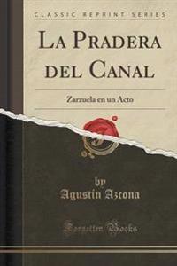 La Pradera del Canal