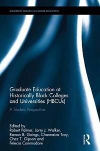 Graduate Education at Historically Black Colleges and Universities Hbcus