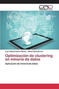 Optimizacion de Clustering En Mineria de Datos