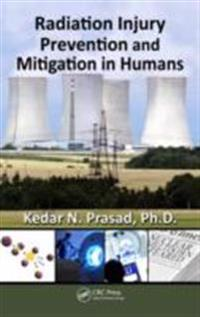 Radiation Injury Prevention and Mitigation in Humans