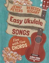 Easy Ukulele Songs: 5 with 5 Chords