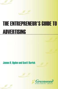 Entrepreneur's Guide to Advertising
