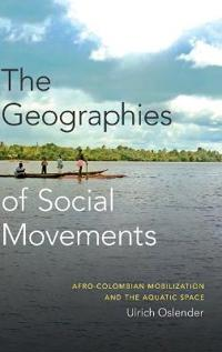 The Geographies of Social Movements