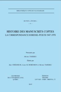 Histoire des manuscrits gnostiques coptes : La correspondance Doresse-Puech 1947-1970