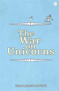 The War on Unicorns