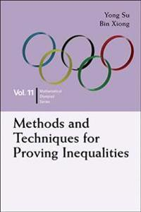Methods and Techniques for Proving Inequalities: In Mathematical Olympiad and Competitions