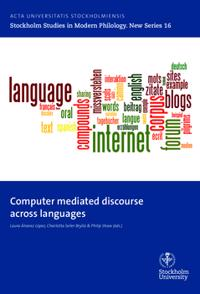 Computer mediated discourse across languages