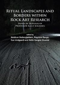 Ritual Landscapes and Borders Within Rock Art Research