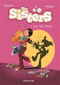 Sisters Vol. 1: Just Like Family, The