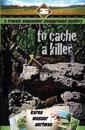 To Cache a Killer