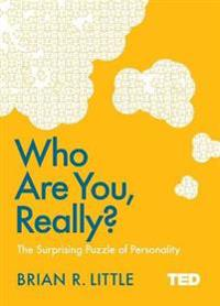 Who are you, really? - the surprising puzzle of personality