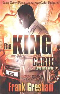The King Cartel: Love & War