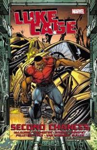 Luke Cage: Second Chances, Volume 2