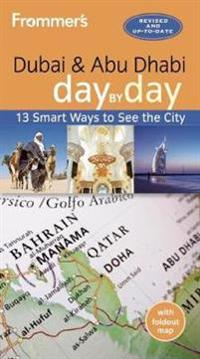 Frommer's Dubai & Abu Dhabi Day by Day