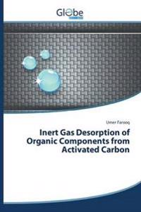 Inert Gas Desorption of Organic Components from Activated Carbon
