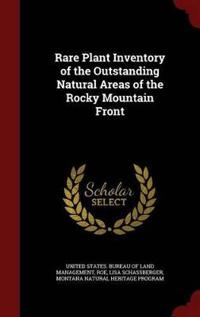Rare Plant Inventory of the Outstanding Natural Areas of the Rocky Mountain Front