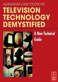 Television Technology Demystified