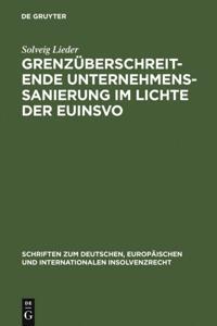 Grenzuberschreitende Unternehmenssanierung im Lichte der EuInsVO
