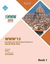 WWW 15 Worldwide Web Conference V1