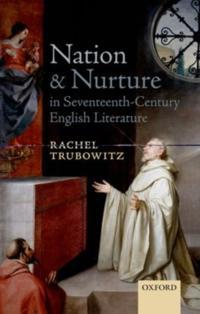 Nation and Nurture in Seventeenth-Century English Literature