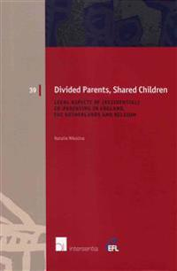Divided Parents - Shared Children