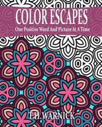 Color Escapes: Adult Coloring Book