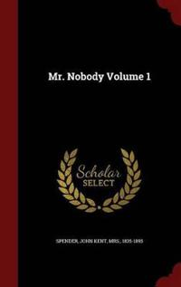 Mr. Nobody; Volume 1