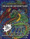 Dragon Adventure: A Kaleidoscopia Coloring Book