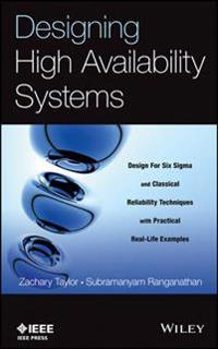 Designing High Availability Systems