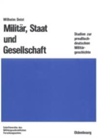 Militar, Staat und Gesellschaft.