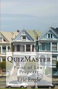 Quizmaster: Point of Law: Property