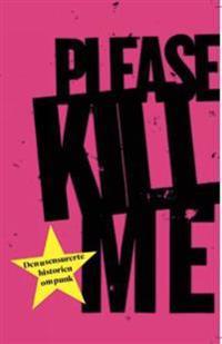 Please kill me - Legs McNeil, Gillian McCain pdf epub
