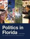 Politics in Florida, Fourth Edition