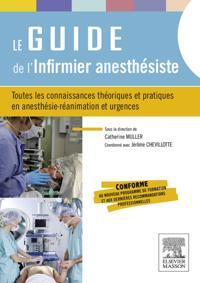Le guide de l'infirmier anesthesiste