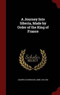 A Journey Into Siberia, Made by Order of the King of France
