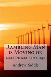Rambling Man Is Moving on