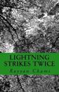 Lightning Strikes Twice: A Short Book of Poetry