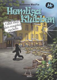 Hemliga Klubben : Fallet med den magiska nyckeln