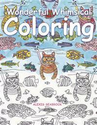 Wonderful Whimsical Coloring