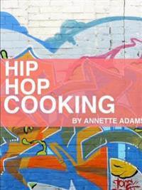 Hip Hop Cooking