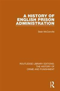 History of English Prison Administration