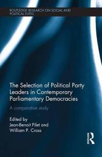 The Selection of Political Party Leaders in Contemporary Parliamentary Democracies