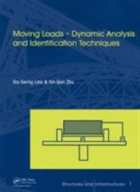 Moving Loads - Dynamic Analysis and Identification Techniques