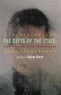 The Gifts of the State: New Afghan Writing