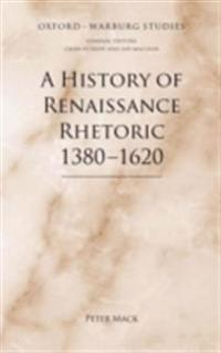History of Renaissance Rhetoric 1380-1620