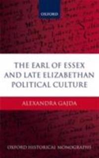 Earl of Essex and Late Elizabethan Political Culture