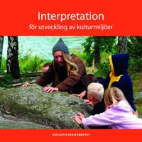 Interpretation för utveckling av kulturmiljöer