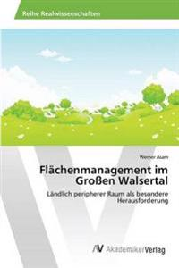 Flachenmanagement Im Grossen Walsertal