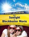 From sunlight to blockbuster movies - an energy journey through the world o